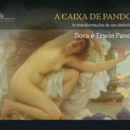 A caixa de Pandora: as transformações de um símbolo mítico