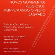Fórum Inter-Religioso da UNICAP. Novos movimentos religiosos: reinventando o velho sagrado